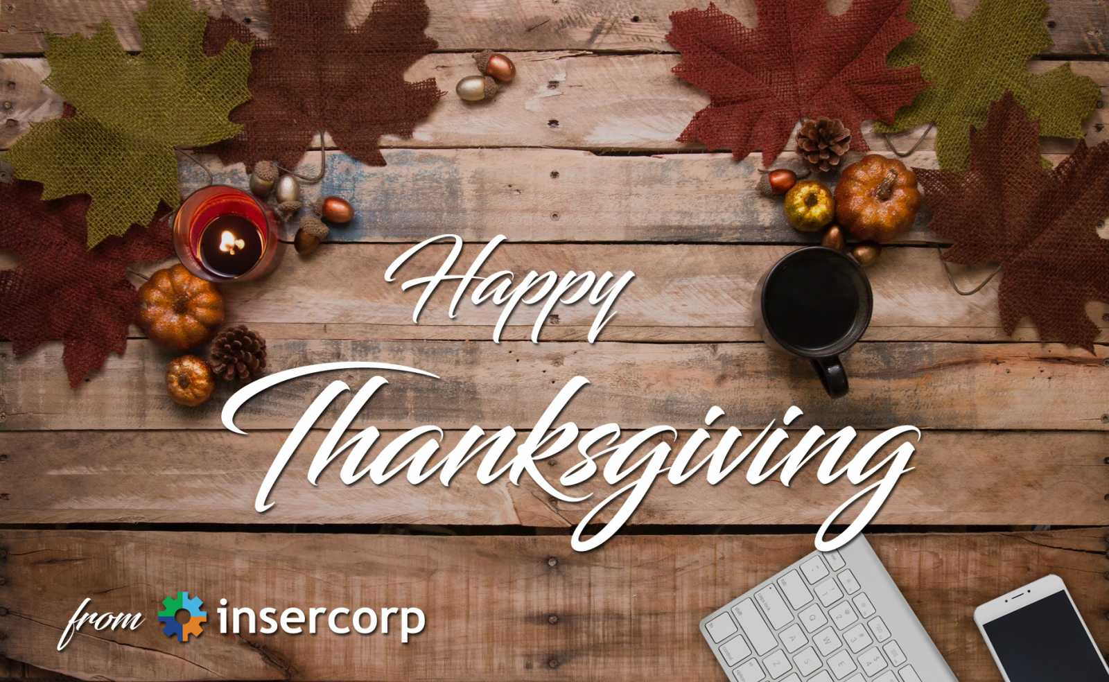 Happy Thanksgiving from Insercorp!